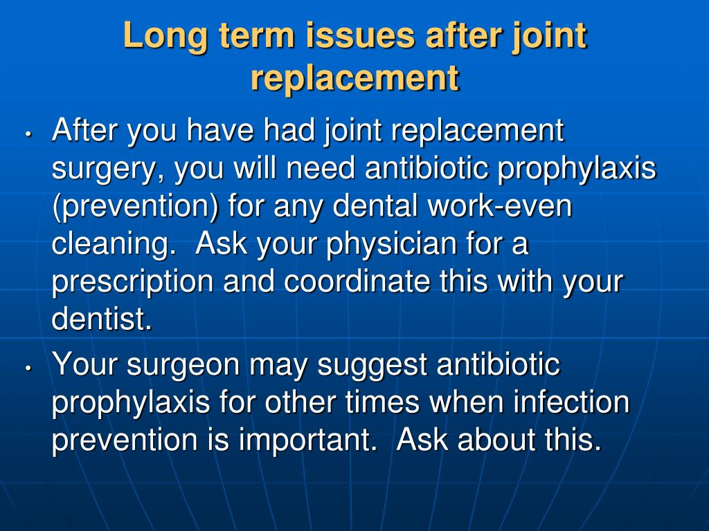 Long term issues after joint replacement