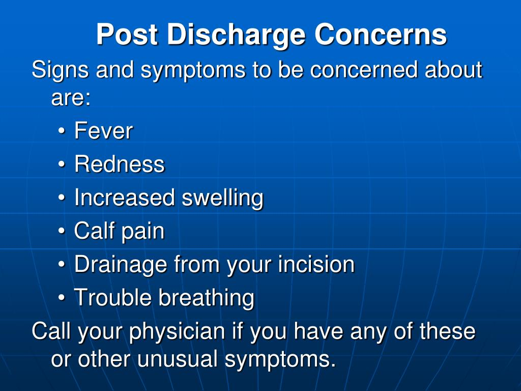 Post Discharge Concerns