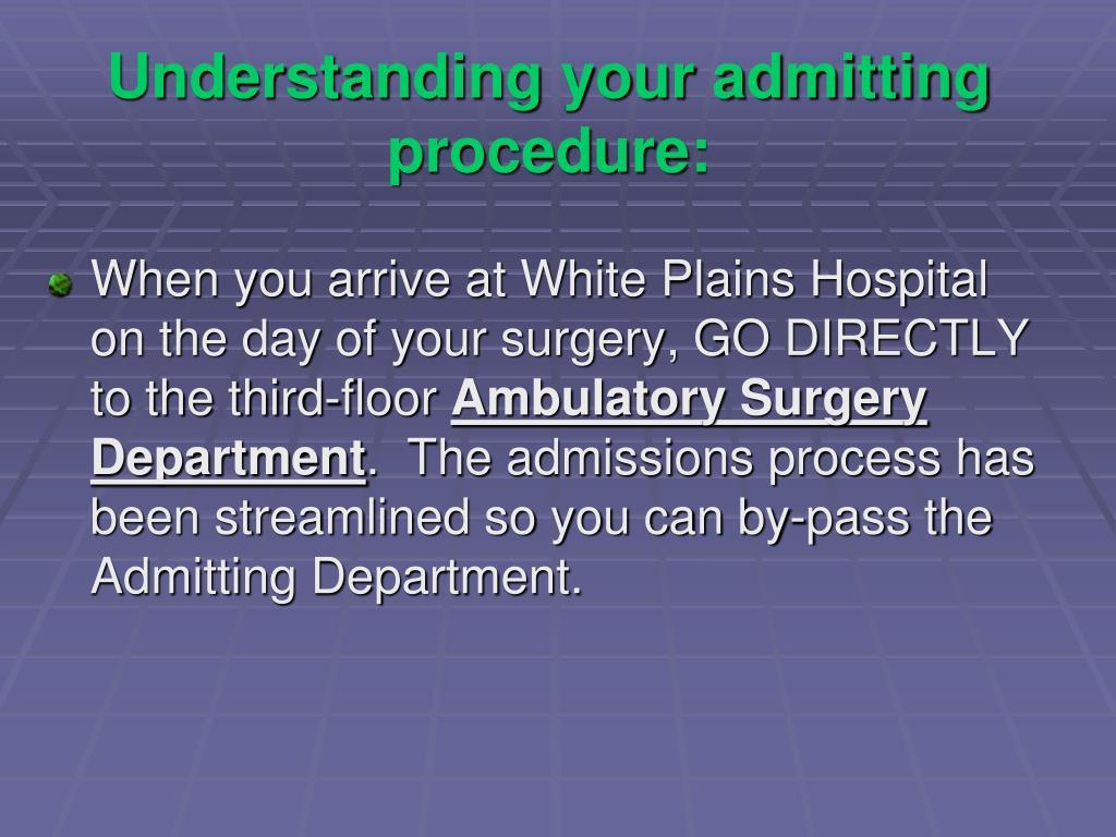 Understanding your admitting procedure:
