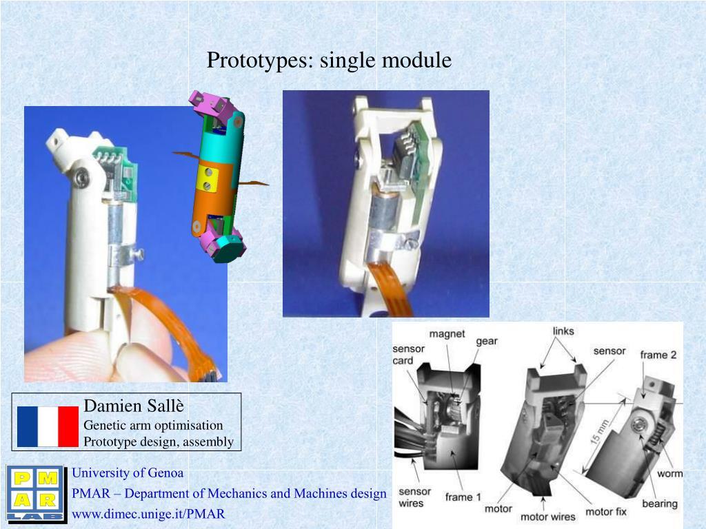 Prototypes: single module