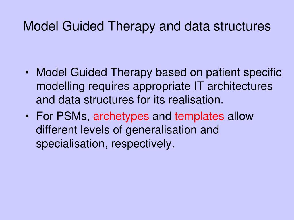 Model Guided Therapy and