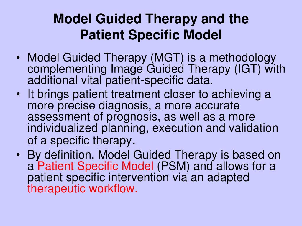 Model Guided Therapy and the