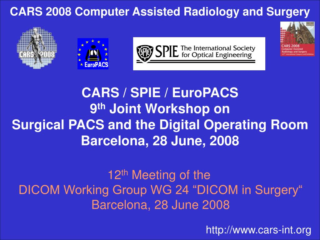 CARS 2008 Computer Assisted Radiology and Surgery
