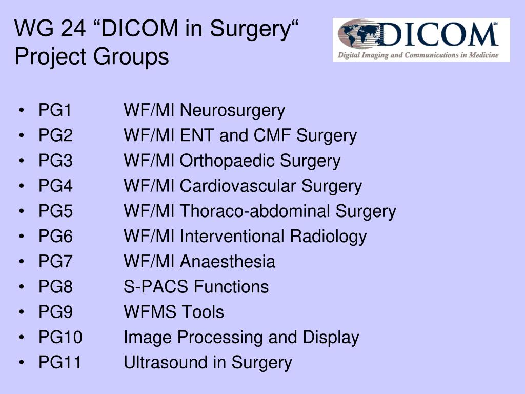 "WG 24 ""DICOM in Surgery"""