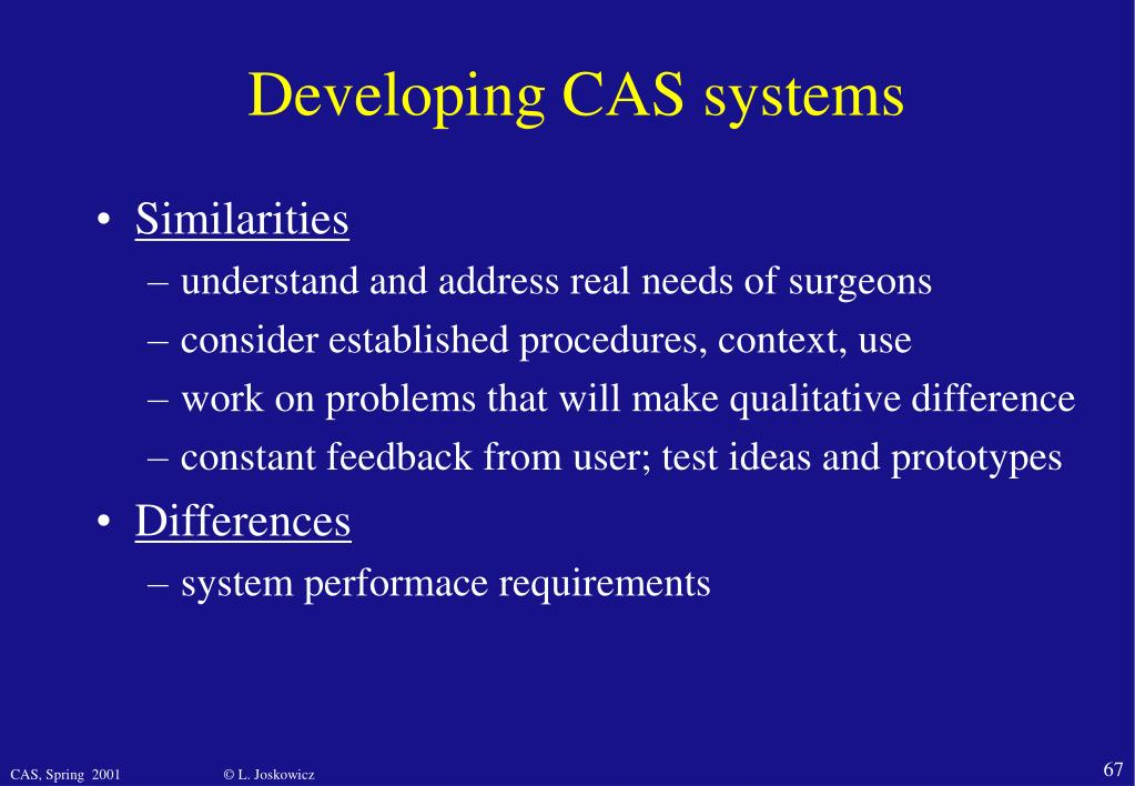 Developing CAS systems