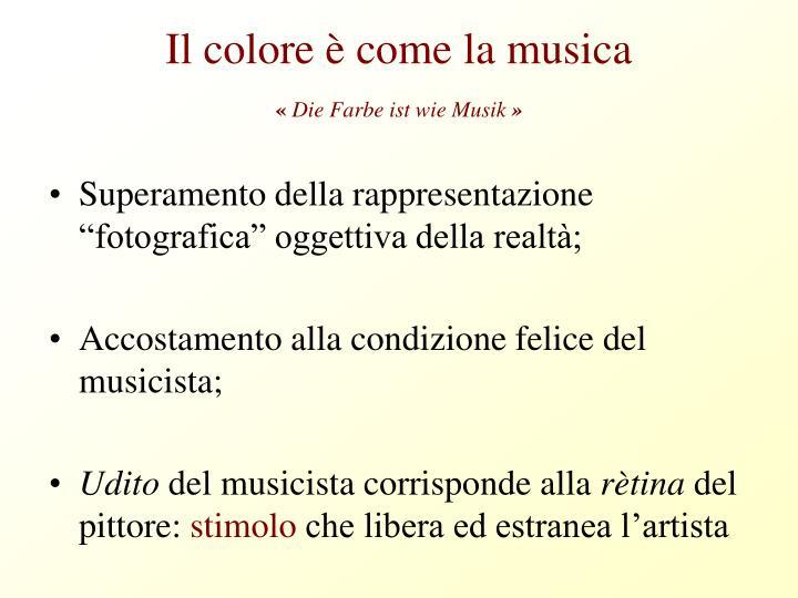 Il colore è come la musica