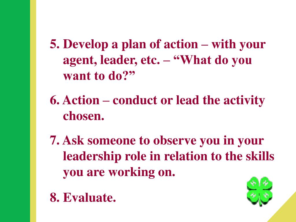 5. Develop a plan of action – with your
