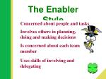 the enabler style