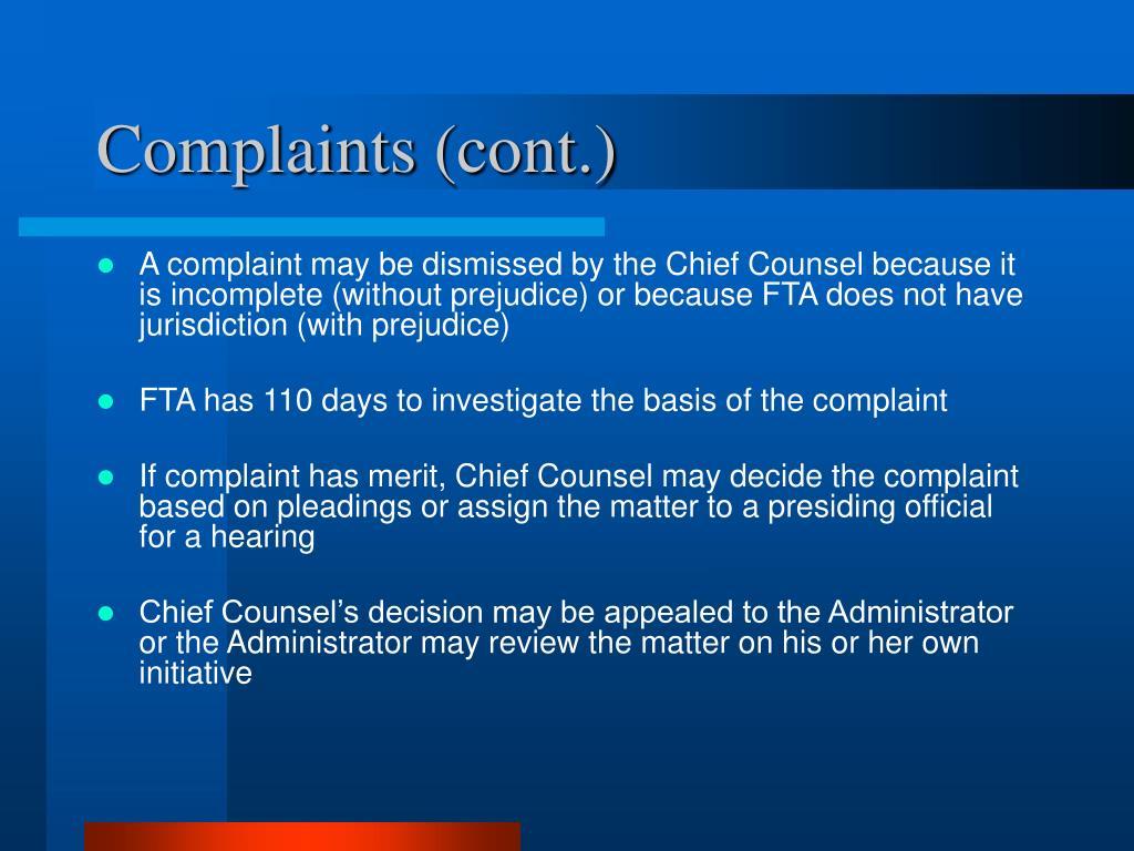 Complaints (cont.)