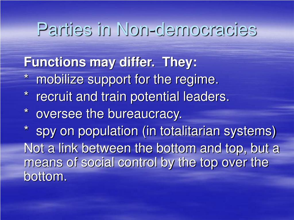 Parties in Non-democracies