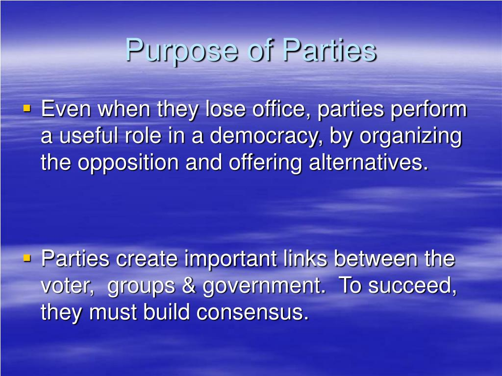 Purpose of Parties