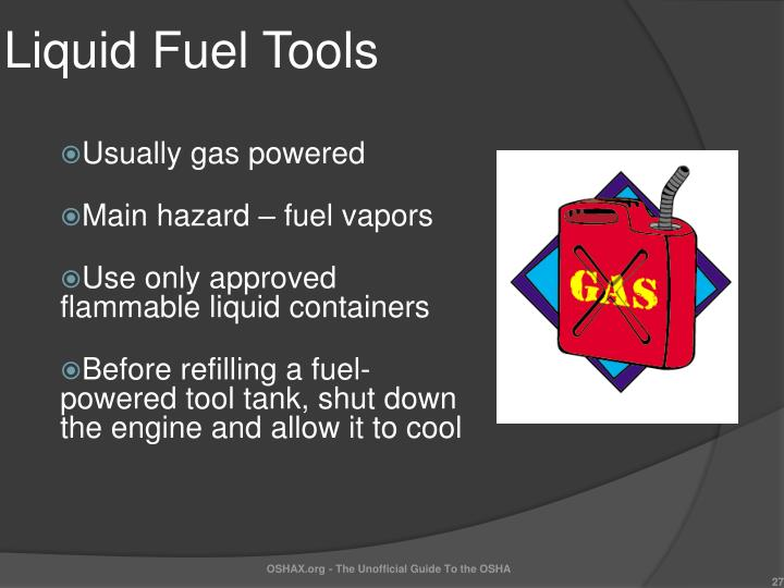 Liquid Fuel Tools