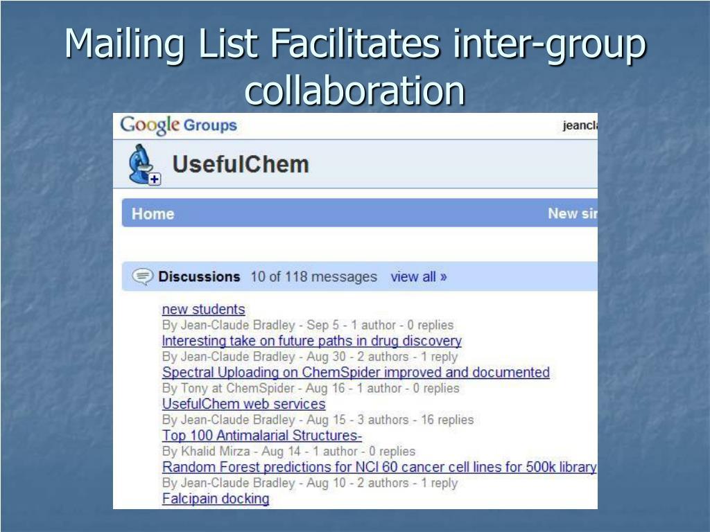 Mailing List Facilitates inter-group collaboration