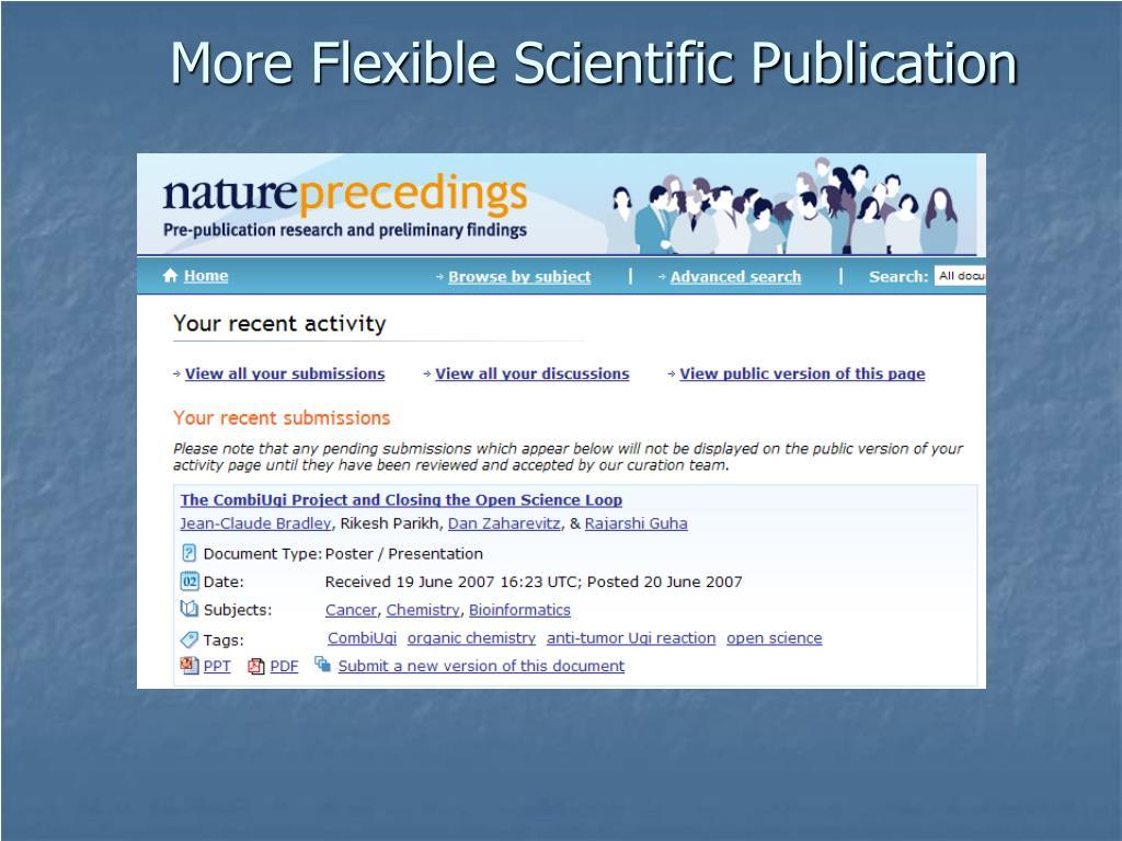 More Flexible Scientific Publication