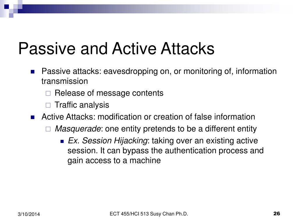 Passive and Active Attacks