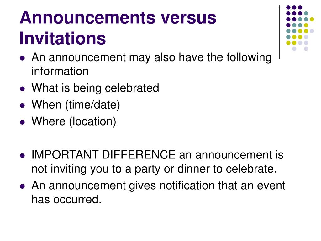 Announcements versus Invitations