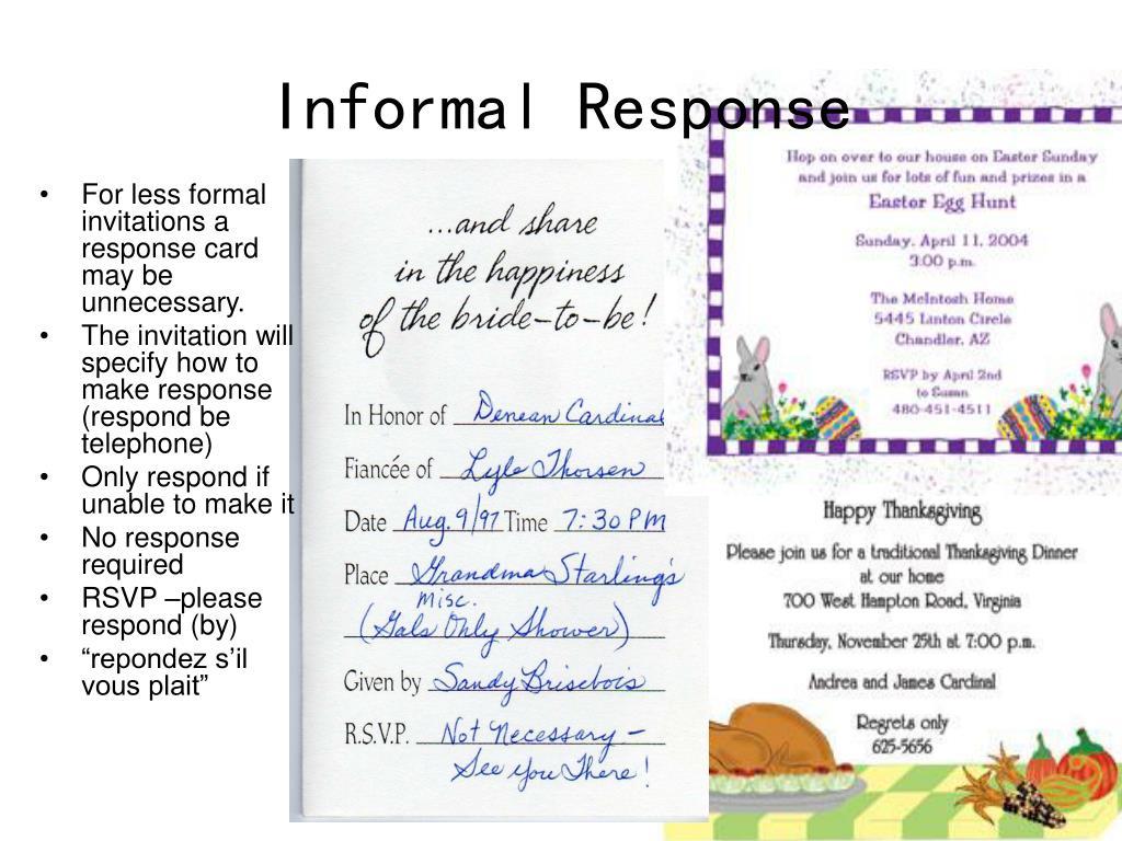 Informal Response