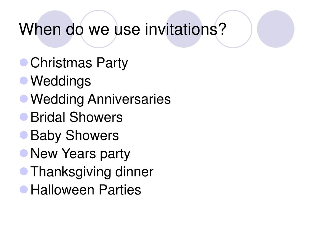 When do we use invitations?