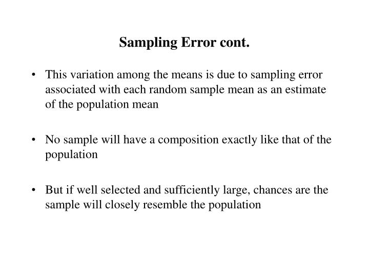 Sampling Error cont.