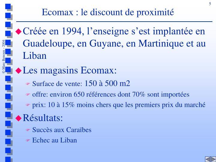 Ecomax : le discount de proximité