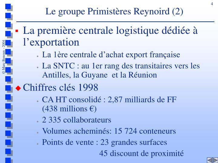 Le groupe Primistères Reynoird (2)