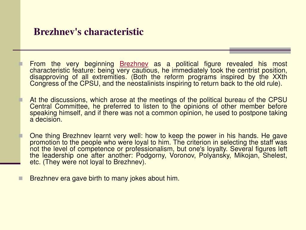 Brezhnev's characteristic
