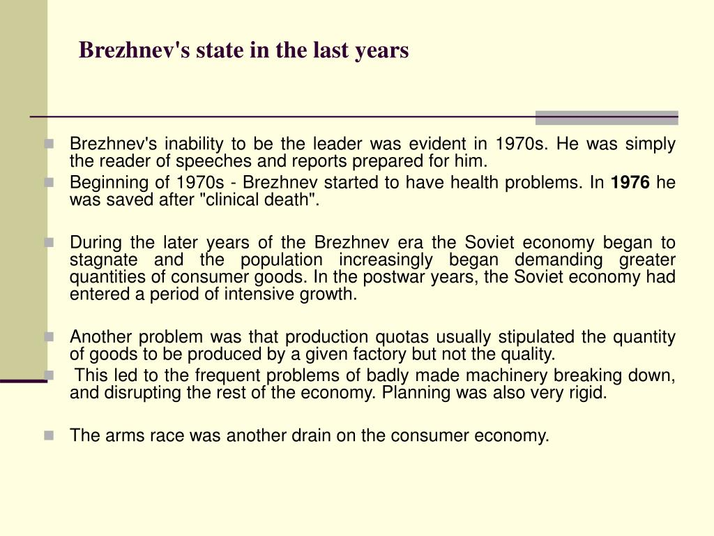 Brezhnev's state in the last years