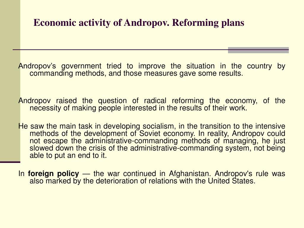 Economic activity of Andropov. Reforming plans
