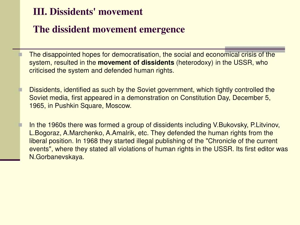III. Dissidents' movement