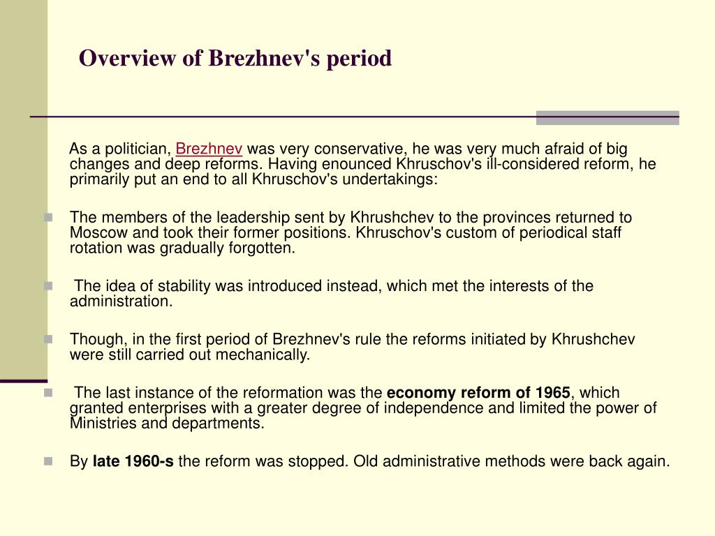 Overview of Brezhnev's period