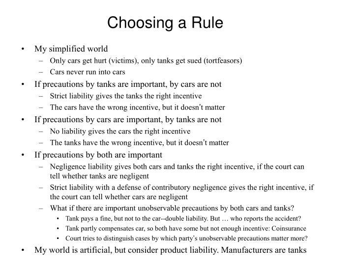 Choosing a Rule