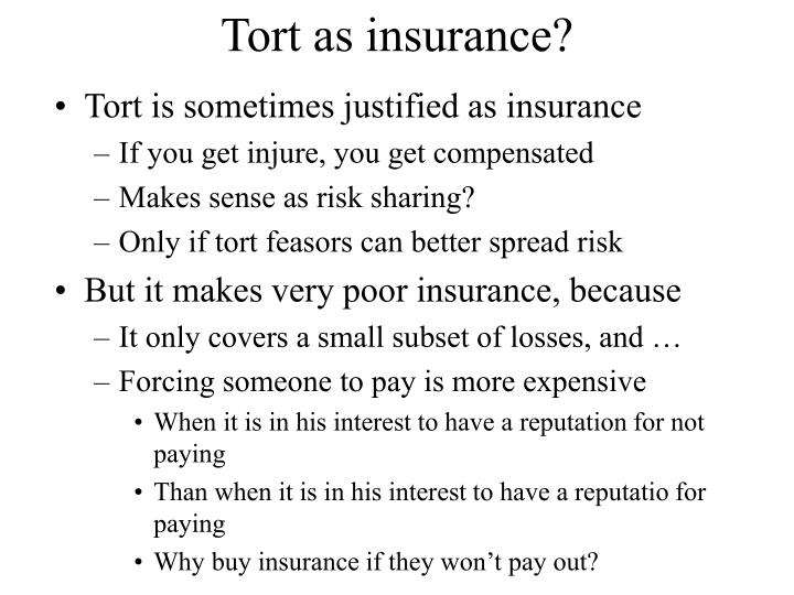 Tort as insurance?