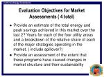 evaluation objectives for market assessments 4 total