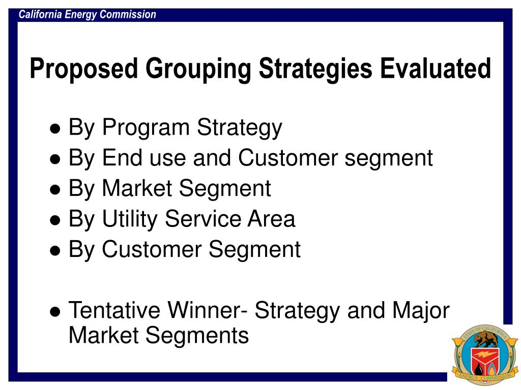 Proposed Grouping Strategies Evaluated