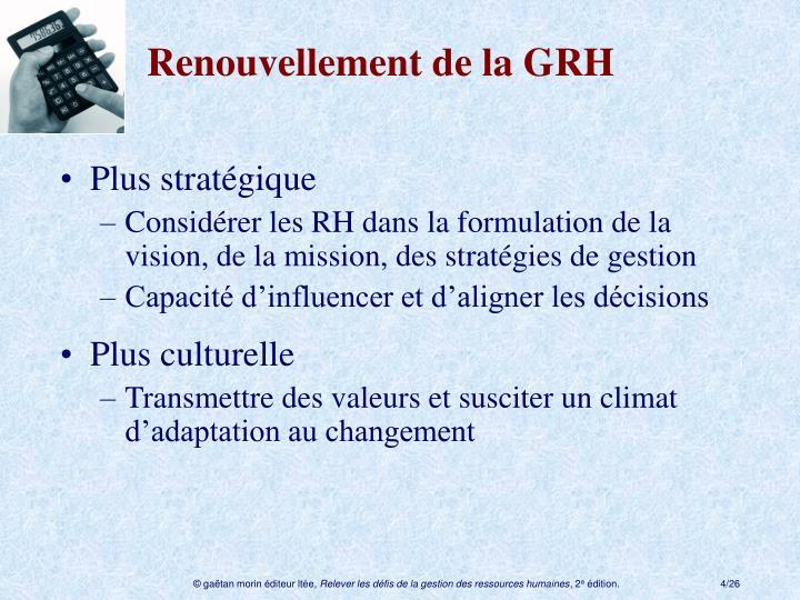 Renouvellement de la GRH