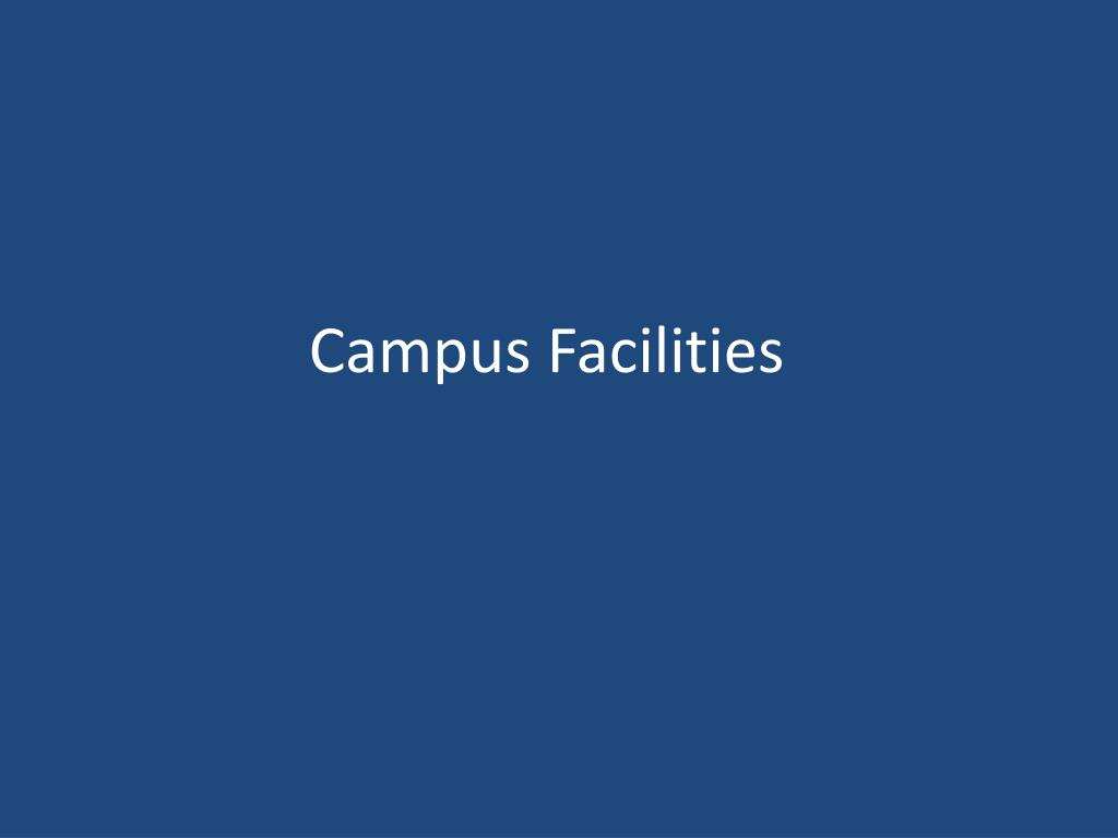 Campus Facilities