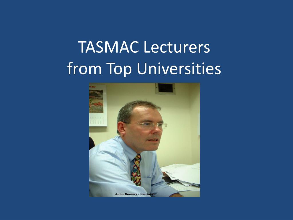 TASMAC Lecturers