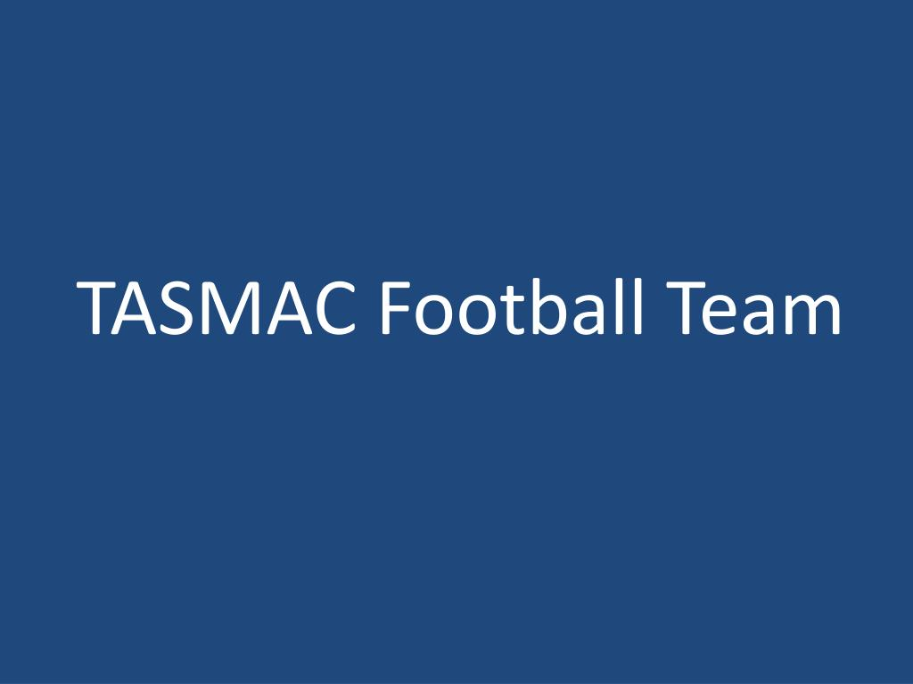TASMAC Football Team