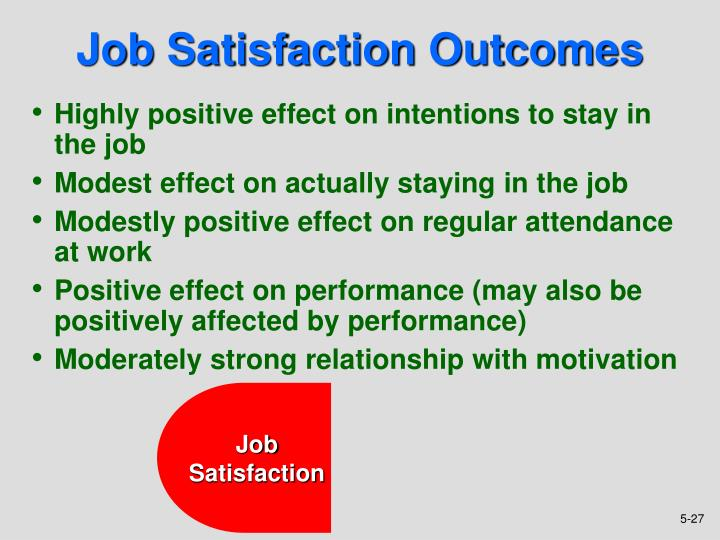 emotions attitudes and job satisfaction ppt Chapter three attitudes and job satisfaction attitudes the theory of cognitive dissonance measuring the a-b relationship recent research indicates that attitudes (a.