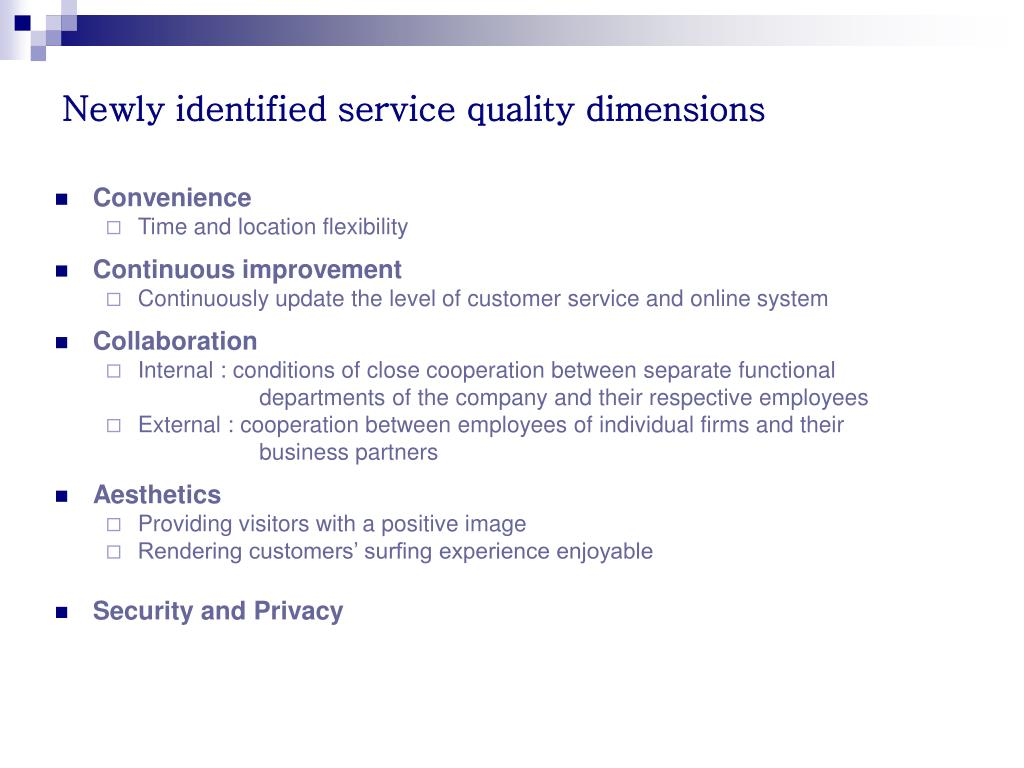 Newly identified service quality dimensions
