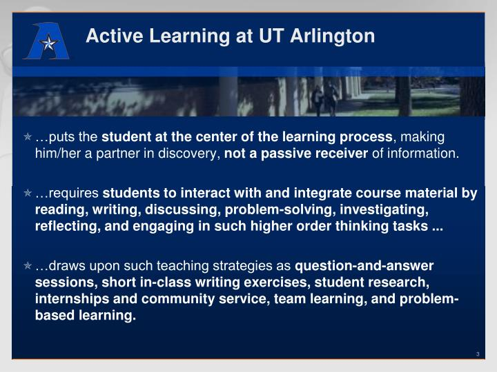 Active learning at ut arlington