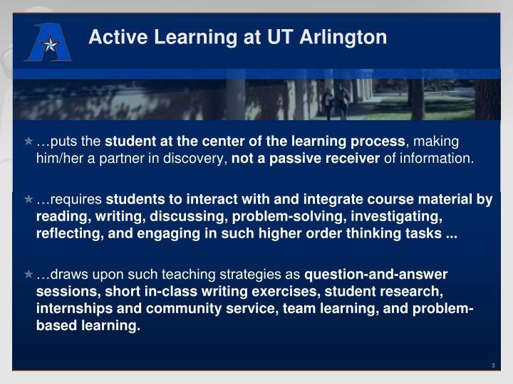 Active Learning at UT Arlington