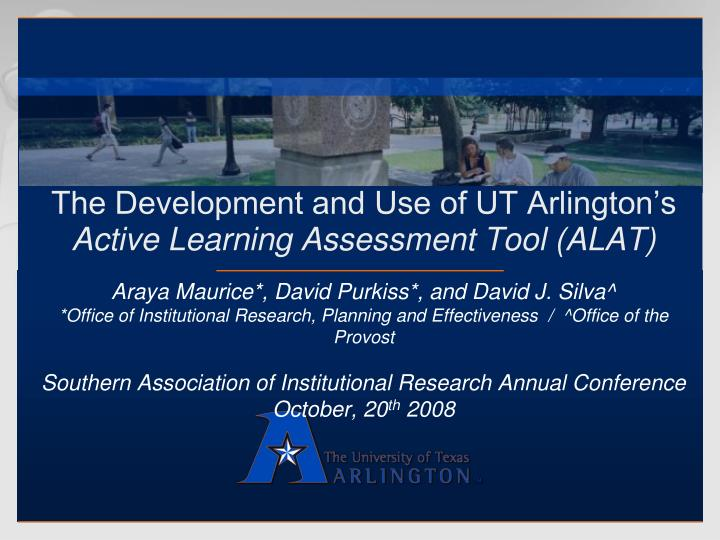 The development and use of ut arlington s active learning assessment tool alat