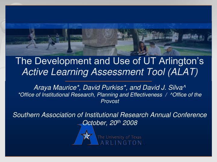 The Development and Use of UT Arlington's