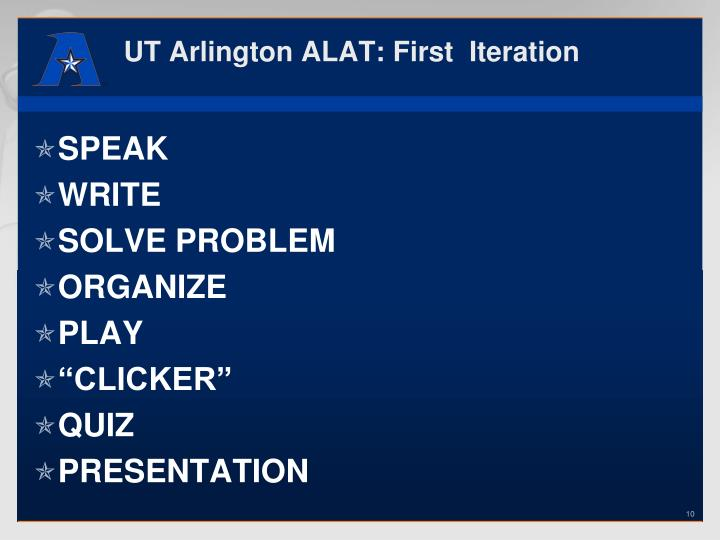 UT Arlington ALAT: First  Iteration