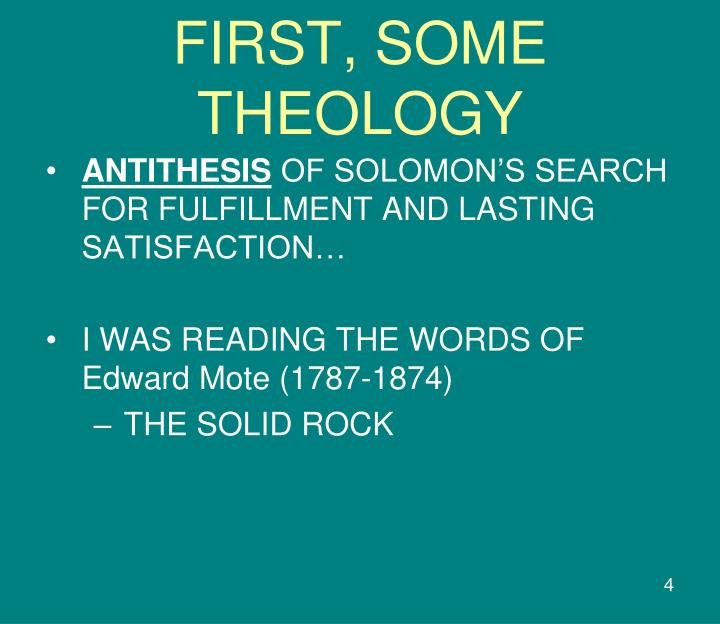 FIRST, SOME THEOLOGY