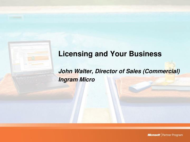 Licensing and Your Business