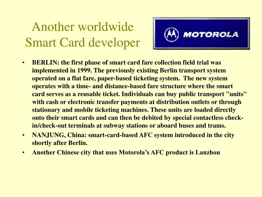 Another worldwide Smart Card developer