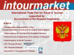 international trade fair for travel tourism supported by government of the russian federation