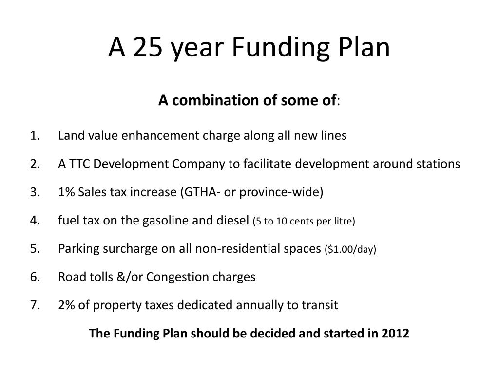 A 25 year Funding Plan